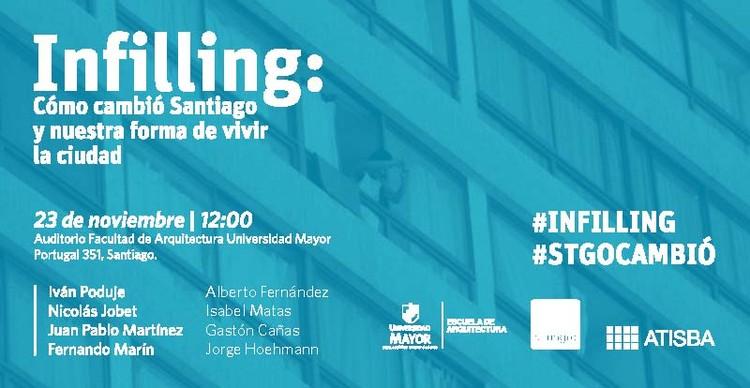 Conferencia Infilling: Cómo cambió Santiago  y nuestra forma de vivir la ciudad