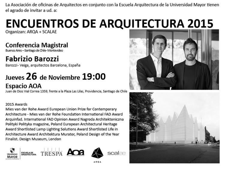 Encuentros de arquitectura 2015: Fabrizio Barozzi (Barozzi - Veiga)