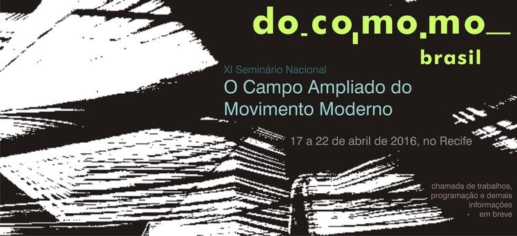 Chamada de trabalhos para o XI Seminário Docomomo Brasil