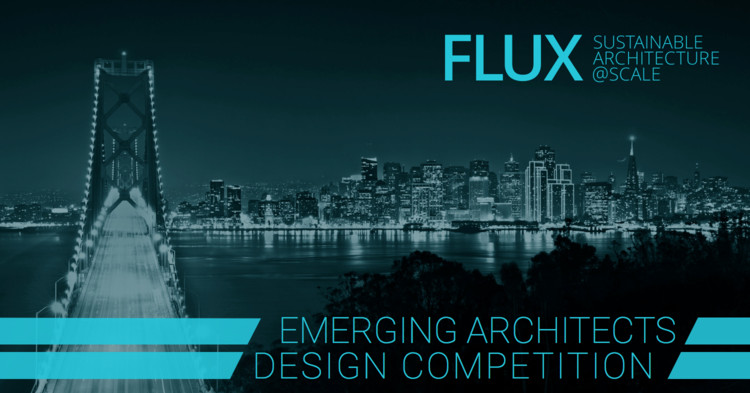 Call for Entries: Flux Emerging Architects Competition