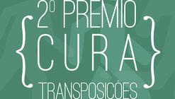 Chamada de projetos para o 2º Prêmio {CURA}: Transposições