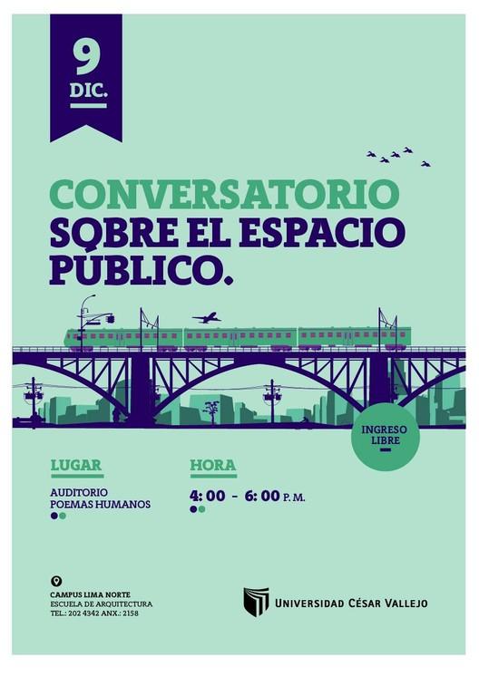 """Conferencia y conversatorio """"La apropiación del espacio público y la identidad ciudadana en Lima"""", vía Universidad César Vallejo"""
