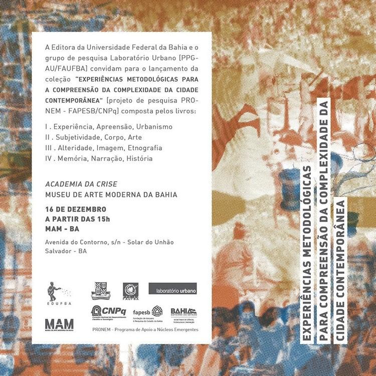 """Lançamento da coleção  """"Experiências Metodológicas para a Compreensão da Complexidade da Cidade Contemporânea"""" no Solar do Unhão"""