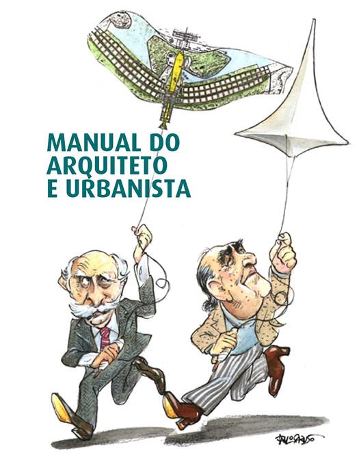 CAU/BR lança Manual do Arquiteto e Urbanista com  orientações aos profissionais , via CAU/BR