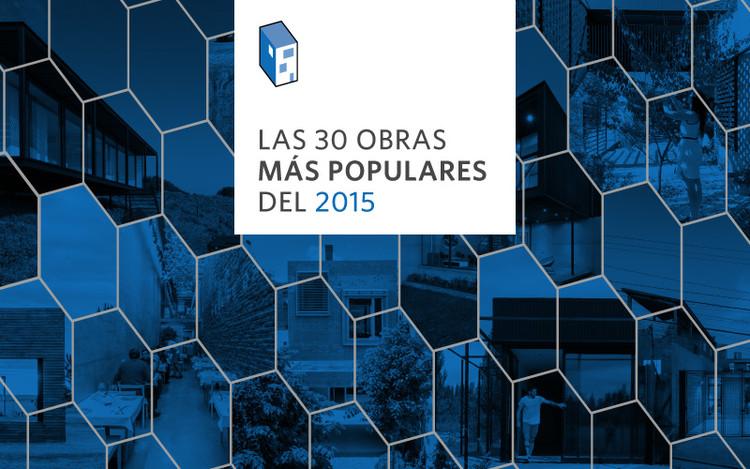 Las 30 obras más populares del 2015 en Plataforma Arquitectura