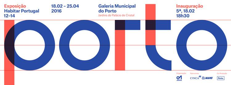 """Exposição """"Habitar Portugal 12-14"""""""