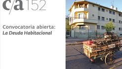 Convocatoria abierta Revista c/a 152: 'La deuda habitacional'