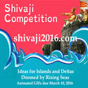 CALL FOR ENTRIES: SHIVAJI COMPETITION 2016: ISLANDS, DELTAS AND RISING SEAS