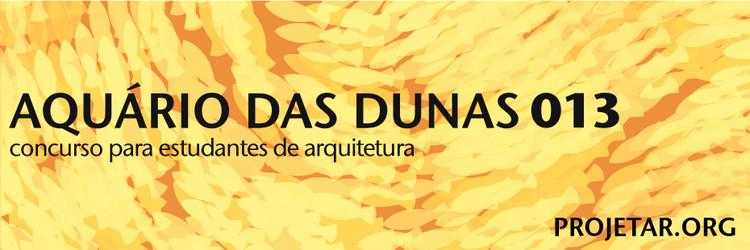 Projetar.org lança concurso #013 - Aquário das Dunas, via Projetar.org