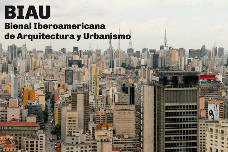 Divulgadas as datas da X Bienal Ibero-americana de Arquitetura e Urbanismo em São Paulo, Cortesia de BIAU