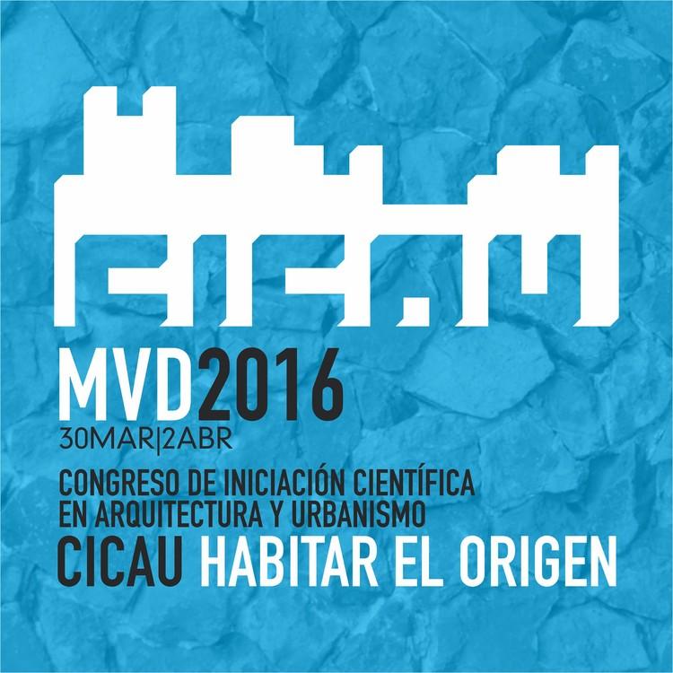 CICAU: Congreso de Iniciación Científica en Arquitectura y Urbanismo en Uruguay