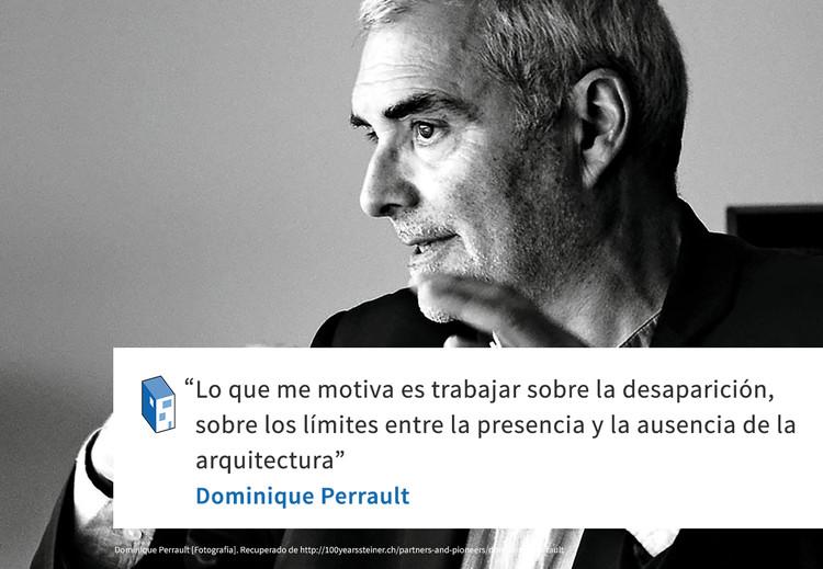 Frases: Dominique Perrault y los límites de la arquitectura