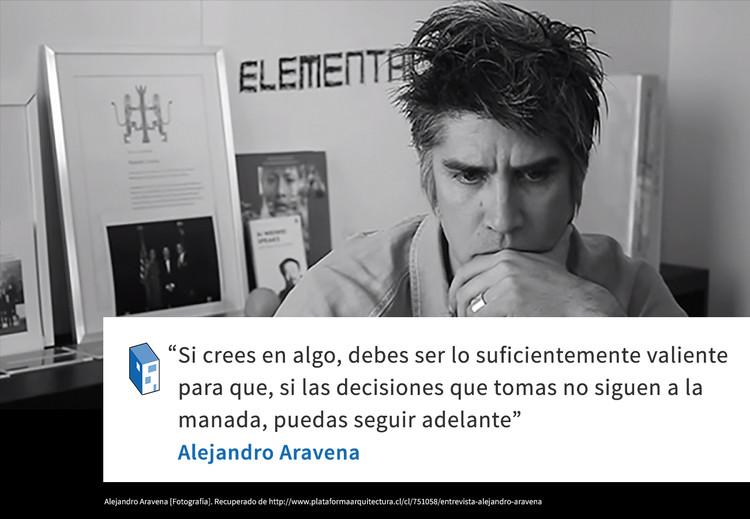 Frases: Alejandro Aravena y la valentía