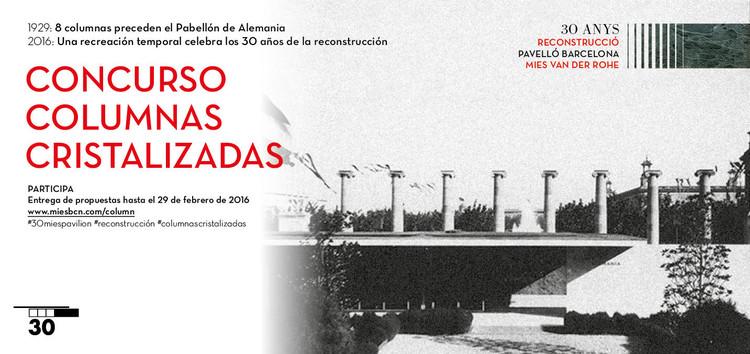 Fundación Mies van der Rohe: concurso 'Columnas cristalizadas'