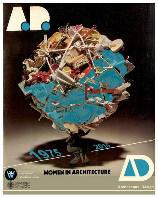 Pesquisa internacional AD Women in Architecture 1975-2015 para a Revista Architecture Design, Cortesia de Architectural Design