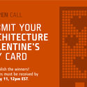 CALL FOR SUBMISSIONS: ARCHITECTURE-THEMED VALENTINES DAY CARD