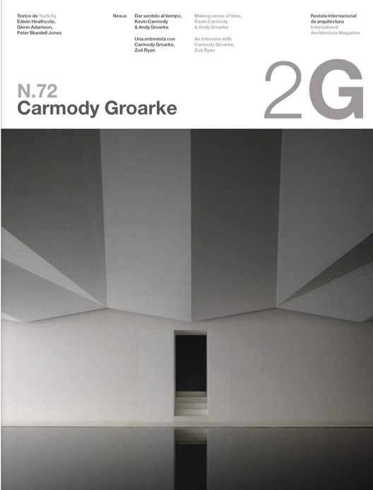Monográfico dedicado a Carmody Groarke marca cambio de casa editorial de la destacada revista 2G