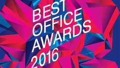 Call for Submissions: Best Office Awards 2016