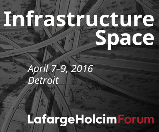 Infrastructure Space: LafargeHolcim Forum for Sustainable Construction