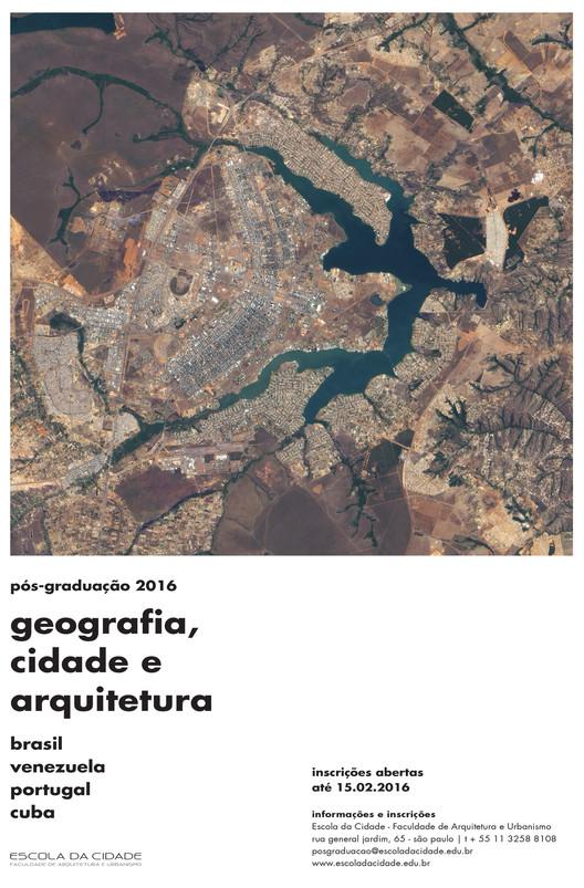 Pós-Graduação Escola da Cidade 2016: Geografia, Cidade e Arquitetura, Cortesia de Escola da Cidade