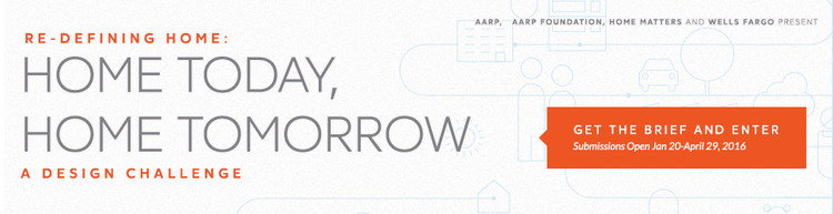 Call for Entries: 'Re-Defining Home: Home Today, Home Tomorrow Design Challenge'