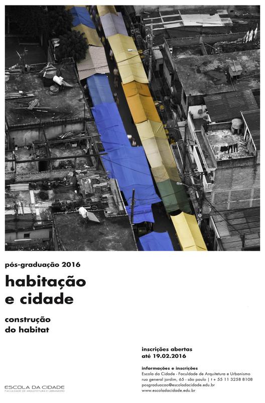 Pós-Graduação Escola da Cidade 2016:Habitação e Cidade