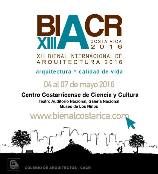 XIII Bienal Internacional de Arquitectura de Costa Rica 2016
