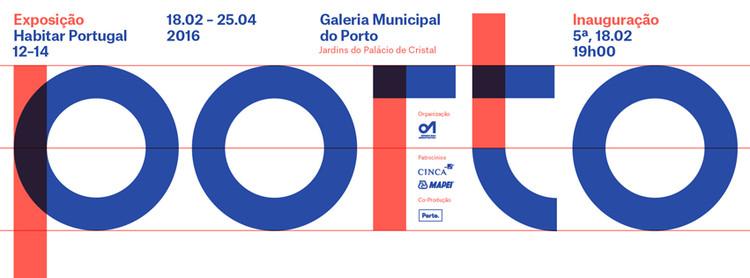 Exposição Habitar Portugal 12-14: Está a arquitetura sob resgate?