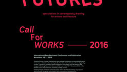 Call for Works: Drawing Futures