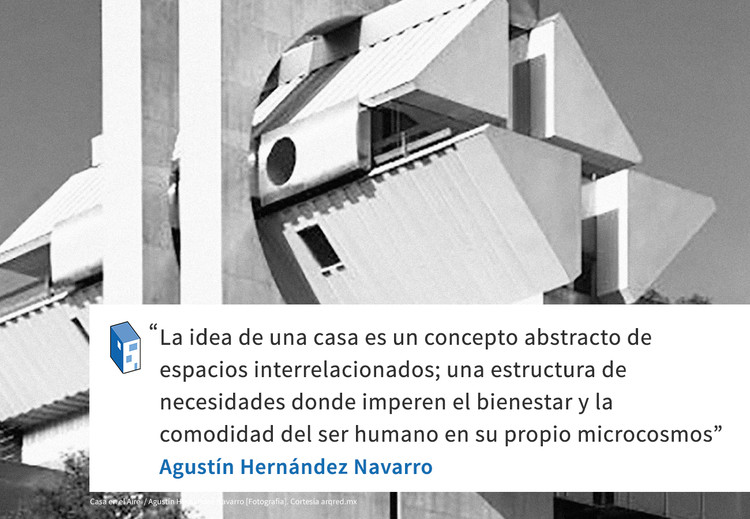 Frases: Agustín Hernández Navarro y la casa
