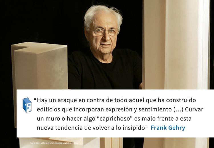 Frases: Frank Gehry y la expresión arquitectónica