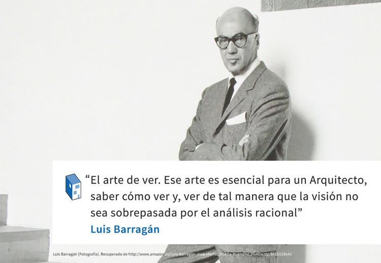 Frases: Luis Barragán y el arte de ver