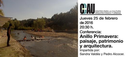 Conferencia CCAU: Anillo Primavera: paisaje, patrimonio y arquitectura / Guadalajara