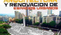 Premio Municipal de Arquitectura y Renovación de Espacios Urbanos de Chacao
