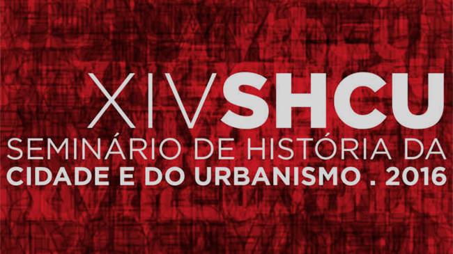 XIV  SHCU - Seminário de História da Cidade e do Urbanismo, em São Carlos