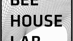 Open Call: BEE / HOUSE / LAB: International Design Competition