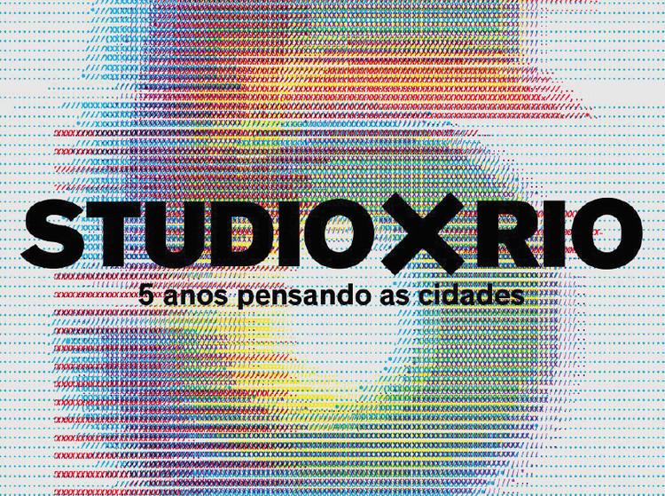 Studio-X Rio completa 5 anos e promove uma semana de palestras e eventos, via Studio-X Rio