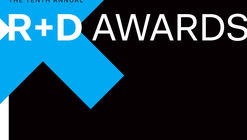 Call for Entries: Architect Magazine's 10th Annual R+D Awards