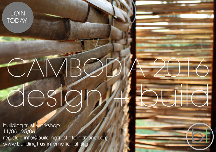Bamboo Design + Build Workshop, Cambodia 2016, Bamboo Design + Build Workshop, Cambodia 2016