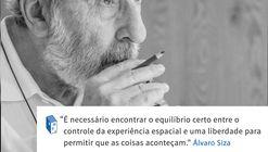 Frases: Álvaro Siza e o equilíbrio
