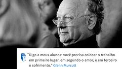 Frases: Glenn Murcutt e as prioridades