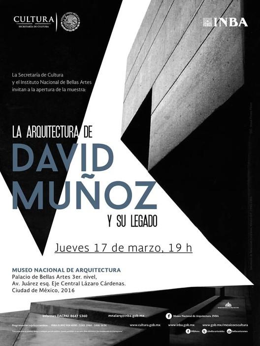 Inauguración de la Exposición 'La Arquitectura de David Muñoz y su Legado' / Ciudad de México