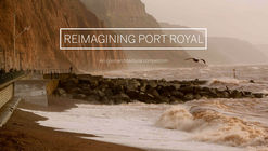 Call for Entries: Reimagining Port Royal