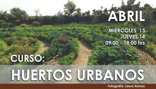 Curso 'Huertos Urbanos' / Ciudad de México
