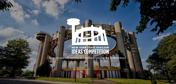 Call for Submissions:  New York State Pavilion Ideas Competition