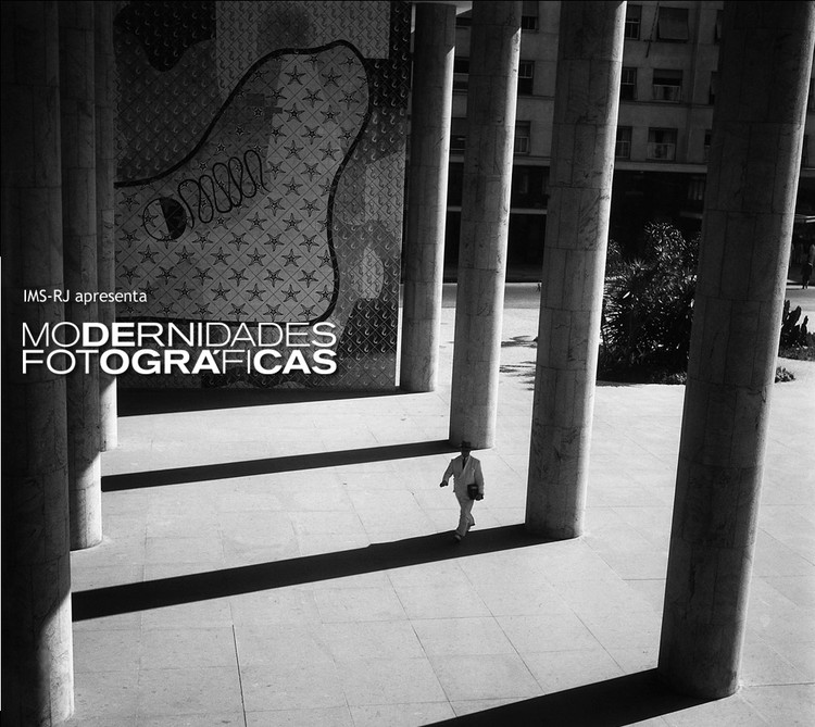 """Exposição """"Modernidades fotográficas, 1940-1964"""" no Instituto Moreira Sales, via IMS"""