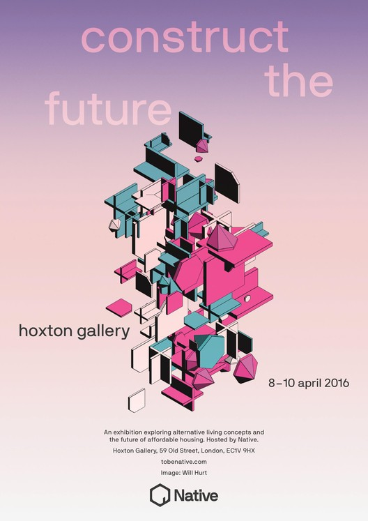 Construct the Future, Image credit: Will Hurt who will be exhibiting