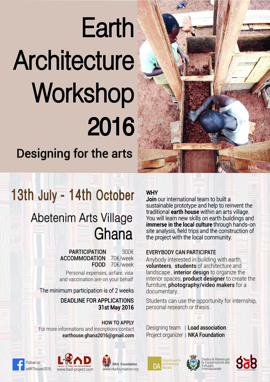 Call for Participation: Earth Architecture Workshop 2016, EARTH ARCHITECTURE WORKSHOP 2016, LOAD+NKA, July 13 -October 14, 2016 Abetenim Arts Village, GHANA