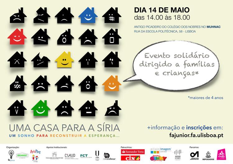 """Universidade de Lisboa e Archikidz promovem a oficina """"Uma casa para a Síria"""", Evento solidário UMA CASA PARA A SÍRIA, Lisboa 14 de Maio"""