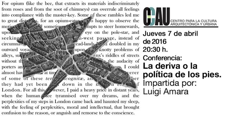 Conferencia CCAU 'La deriva o la política de los pies' por Luigi Amara / Guadalajara